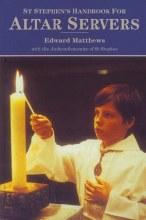 St Stephen's Handbook for Altar Servers