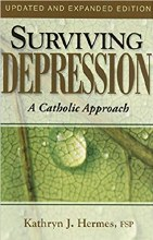 Surviving Depression A Catholic Approach