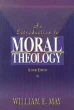 Introduction to Moral Theology, 2nd Edition