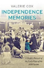 Independence Memories A People's Portrait of the E