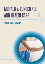 Morality, Conscience and Health Care