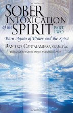 Sober Intoxication of the Spirit, part 2