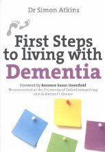 First Steps to Living With Dementia *REPRINTING*