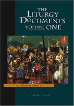 Liturgy Documents, Volume 1 4th edition