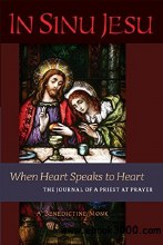 In Sinu Jesus: Where Heart Speaks to Heart