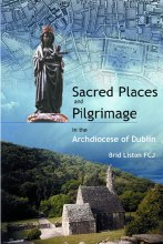 Sacred Places & Pilgrimage in the Archdiocese of D