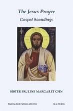 The Jesus Prayer Gospel Soundings