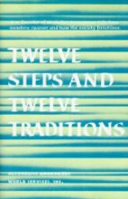 Twelve Steps & Twelve Traditions