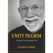 Unity Pilgrim The Life of Fr Gerry Reynolds