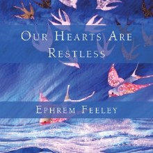 Our Hearts Are Restless CD