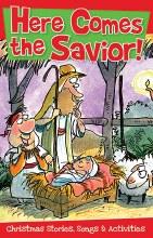 Here Comes the Savior!