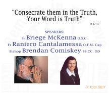 Consecrate them in the Truth, Your Word is Truth