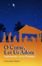 O Come, Let Us Adore