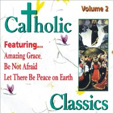 Catholic Classics Vol 2