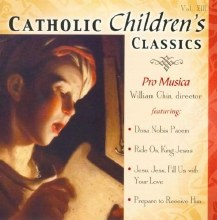 Catholic Classics Vol 13 Childrens