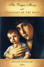 The Virgin Mary and the Theology of the Body