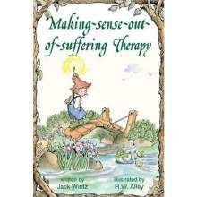 Making Sense Out of Suffering Therapy Elf Help