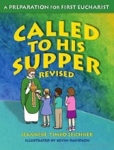 Called to His Supper Revised 3rd edition