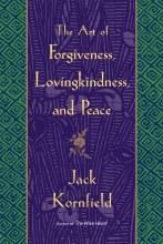 Art of Forgiveness: Loving Kindness & Peace