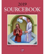 Sourcebook for Sundays, Seasons, and Weekdays 2019: The Almanac for Pastoral Liturgy