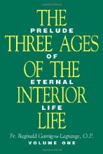 Three Ages of the Interior Life, 2 Volume Set