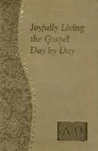 Joyfully Living the Gospel Day by Day