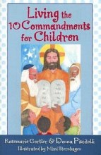Living the Ten Commandments for Children