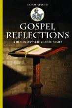 Gospel Reflections for Sundays of Year B: Mark