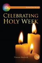Celebrating Holy Week