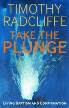 Take the Plunge: Living Baptism & Confirmation