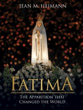 Fatima, The Apparition That Changed the World
