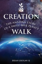Creation Walk Amazing Story of a Small Blue Planet