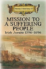 Mission to a Suffering People Irish Jesuits 1596 t