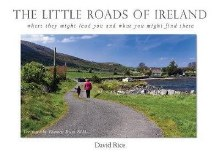 The Little Roads of Ireland Where They Might Lead