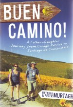 Buen Camino! A Father Daughter Journey from Croagh