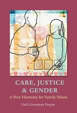 Care, Justice and Gender