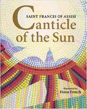 Canticle of the Sun: A Hymn of St Francis of Assisi