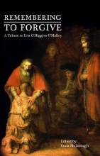 Remembering to Forgive (2nd Edition)