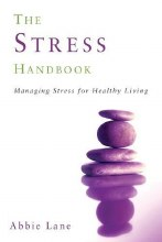 The Stress Handbook: Managing Stress for Healthy Living