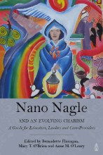 Nano Nagle and an Evolving Charism