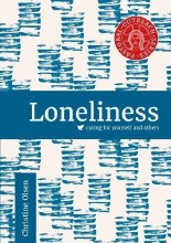 Loneliness: Caring for Yourself & Others