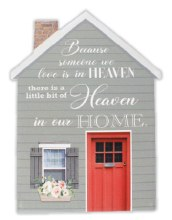 38243 Heaven in Our Home Porcelain plaque 20 x 15