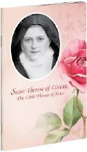 Saint Therese of Lisieux: The Little Flower of Jesus