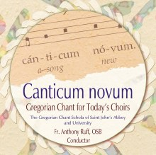 Canticum novum Gregorian Chant for Today's Choirs