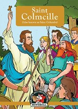 Saint Colmcille also known as Saint Columba