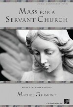 Mass for a Servant Church - Choral / Accompaniment edition Revised Order of Mass 2010