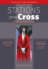 Stations of the Cross, Then & Now, DVD