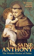 Saint Anthony, the Wonder Worker of Padua