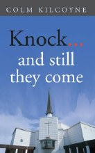 Knock and Still They Come