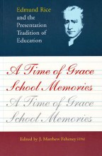 A TIME OF GRACE SCHOOL MEMORIES